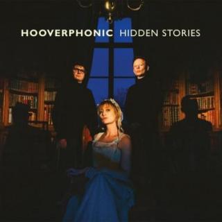 HIDDEN STORIES - HOOVERPHONIC [CD album]